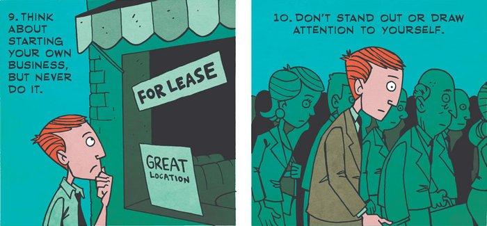 9. Kendi işini açmayı düşün ama açma 10. Kalabalıktan ayrışma, kendine ilgi çekme